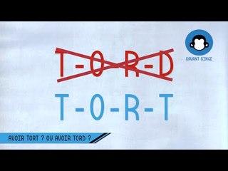"""""""Avoir torT"""" ou """"avoir torD"""" ?"""
