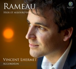 Vincent Lhermet / Rameau, hier et aujourd'hui
