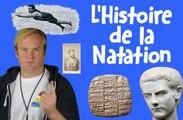 Salut les Baigneurs #1 - L'Histoire de la Natation