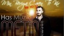 Metin Yaşmin - ( Mın Beriya Çaven Te Kır ) Yeni 2013 ( Has Müzik)