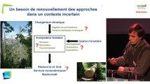 Frédéric GOSSELIN et Thomas CORDONNIER - La gestion adaptative des forêts, concepts et approches