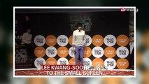 LEE KWANG-SOO RETURNS TO THE SMALL SCREEN