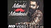 Muchh Te Mashook FULL SONG | Amrit Maan  | Ft. Jsl Singh | New Punjabi Song