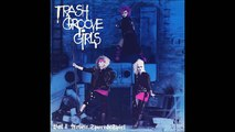 Trash Groove Girls Trash Beat (Vol. 1 Arbeit, Sport & Spie) 1986