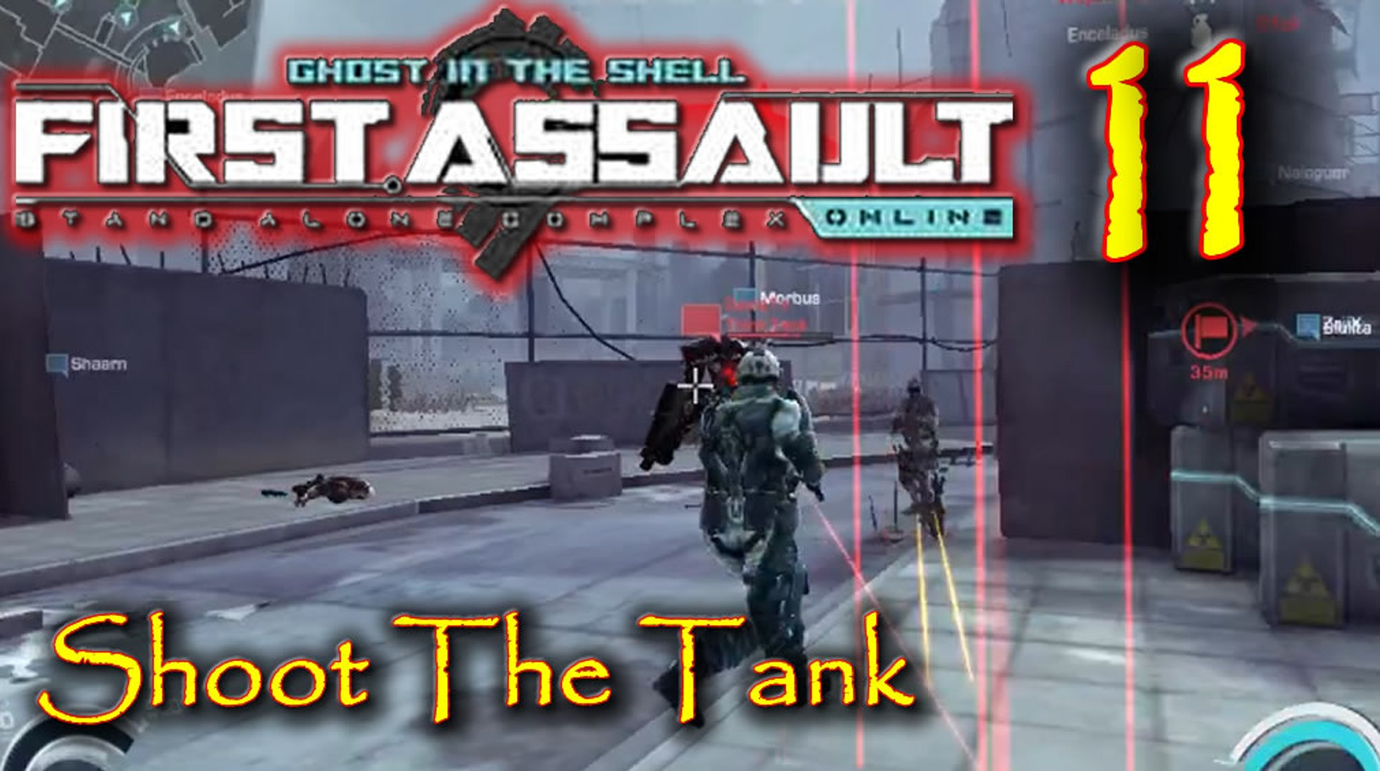 Shoot The Tank Lets Play Ghost In The Shell Stand Alone Complex First Assault Online Episode 11