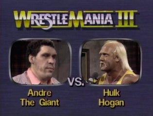 WWF Wrestlemania III - Hulk Hogan Vs. Andre The Giant