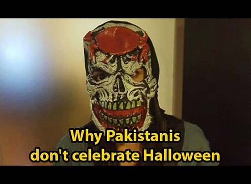 Why Pakistanis Don't Celebrate Halloween!