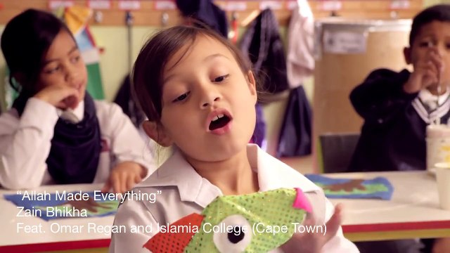 Allah Made Everything - Zain Bhikha (Official Video) feat. Omar Regan & Islamia School