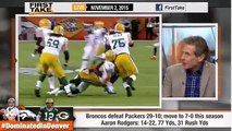 ESPN First Take - Broncos Defense Smothers Packers Aaron Rodgers
