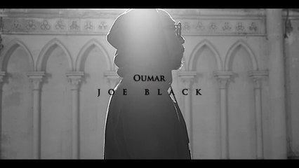 Oumar - Joe Black (Official Clip)