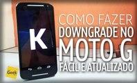 Como fazer Downgrade para Android KitKat 4.4.4 no Moto G 2014 - Modo Simples [ATUALIZADO]