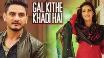 Kulwinder-Billa-Gal-Kithe-Khadi-Hai-Full-Song--Music-Gag-S2Dioz--New-Punjabi-Romantic-Song