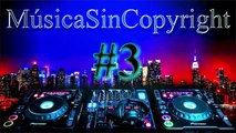Top 5 Música Sin Copyright | MSC 2015 | La Mejor Musica Sin Copyright #1