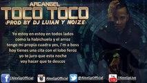 Toco Toco Arcangel 2015 Lyric Official