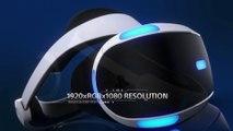 Trailer - PlayStation VR (Caractéristiques Techniques Casque PS4)