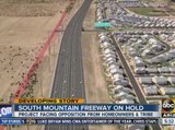 South Mountain Freeway on hold until 2016
