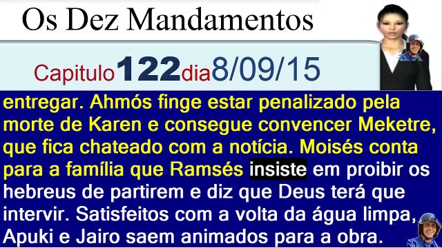 Os Dez Mandamentos capítulo-(121-122-123-124-125)Resumo Completo