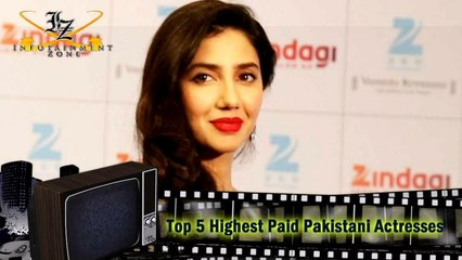 Top 5 Hihgest Paid Pakistani Actresses