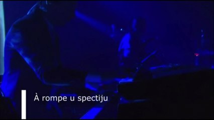 "I Muvrini - Á rompe u spectiju (Extrait du DVD ""Imaginà Live !"" au Silo à Marseille en 2013)"
