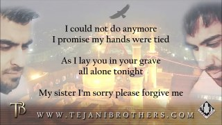 The Tejani Brothers - Forgive Me (Feat. Sheikh Jaffer Ladak) [Official lyrics video]