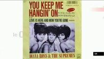 """Tubes and Co : """"You Keep Me Hangin' On"""", le tube suprême ?"""