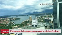 Un impressionnant tsunami de nuages recouvre le ciel de Sydney