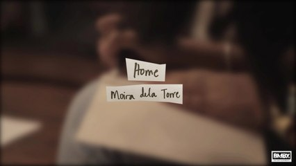 Moira dela Torre - Home (Official Lyric Video)