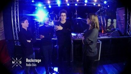 Backstage avec Radio Elvis #MLS
