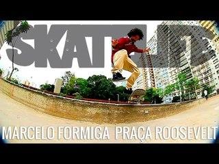 Marcelo Formiga #SKATELIFE | Praça Roosevelt - parte de cima