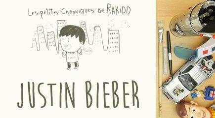 Les petites chroniques de Rakidd #05 : Justin Bieber