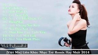 Liên Khúc Nhạc Trẻ Remix Hay Nhất 2014 201