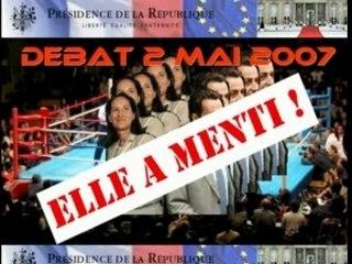 DEBAT 2 MAI 2007 - ELLE A MENTI !!