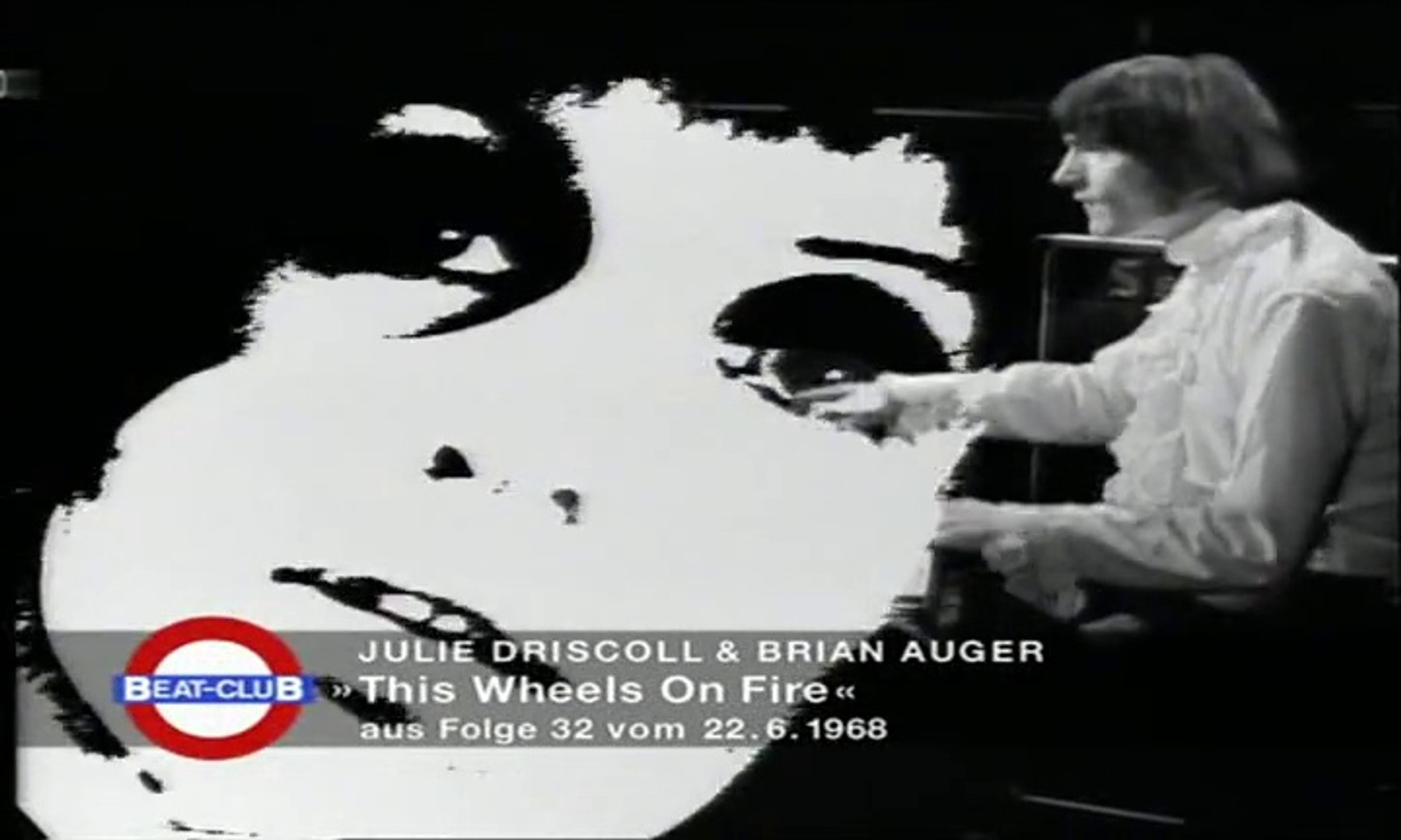 Julie Driscoll & Brian Auger - This Wheel's On Fire 1968