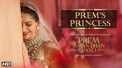 Prem Ratan Dhan Payo | Prem's Princess | Sonam Kapoor | Diwali 2015