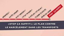 «Stop ça suffit!»: Le plan contre le harcèlement dans les transports