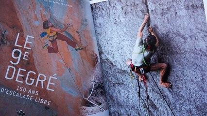 Le 9è degré 150 ans d'escalade libre les Editions du Mont-Blanc David Chambre Catherine Destivelle