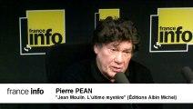 Le Livre du jour : « Jean Moulin. L'ultime mystère », coauteur, Pierre Péan (Ed. Albin Michel)