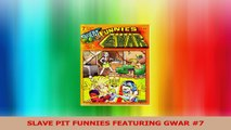 SLAVE PIT FUNNIES FEATURING GWAR 7 Ebook Free
