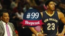 Hoopcast n°99 - Comme un Pelicans sans ailes
