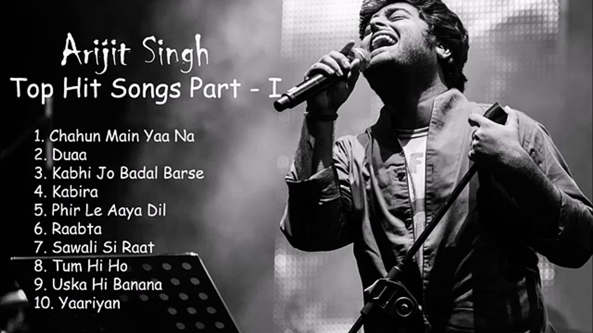 Arijit Singh Best Hit Songs Part-I  Arijit Singh New Songs
