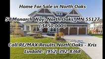 North Oaks Real Estate Agent by RE/MAX Results North Oaks - Kris Lindahl : 54 Monarch Way, North Oaks, MN 55127