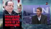 TVL : Samuel Pruvot: Hollande à légard des cathos, entre indifférence et détestation