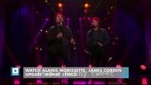 Watch Alanis Morissette, James Corden Update 'Ironic' Lyrics