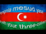 Azerbaijan National Anthem with Azeri and English Lyrics