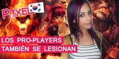 El Píxel Corea: Los Pro-Players también se lesionan