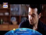 naraaz ary digital upcoming drama promo 6-faisal quraishi-sarah khan