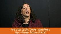 Entrevista amb Sopa de Cabra: Amb el títol del disc, 'Cercles', esteu donant algun missatge. Tanqueu el cercle?