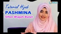 Tutorial Hijab Pashmina Sifon Wajah Bulat