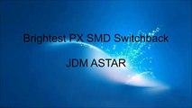 JDM ASTAR Brightest PX SMD Switchback 3157 1157 7443 T25 T20
