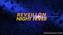 Reveillon - REVEILLON NIGHT FEVER 31 12 2015 À EPINAY SUR SEINE - SPOT TV4
